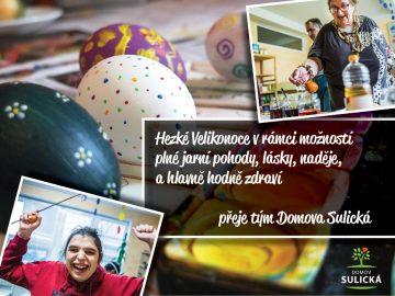 Hezké Velikonoce přeje Domov Sulická