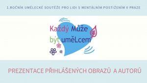 Icon of KAŽDÝ MŮŽE BÝT UMĚLCEM 2021_prezentace autorů a obrazů